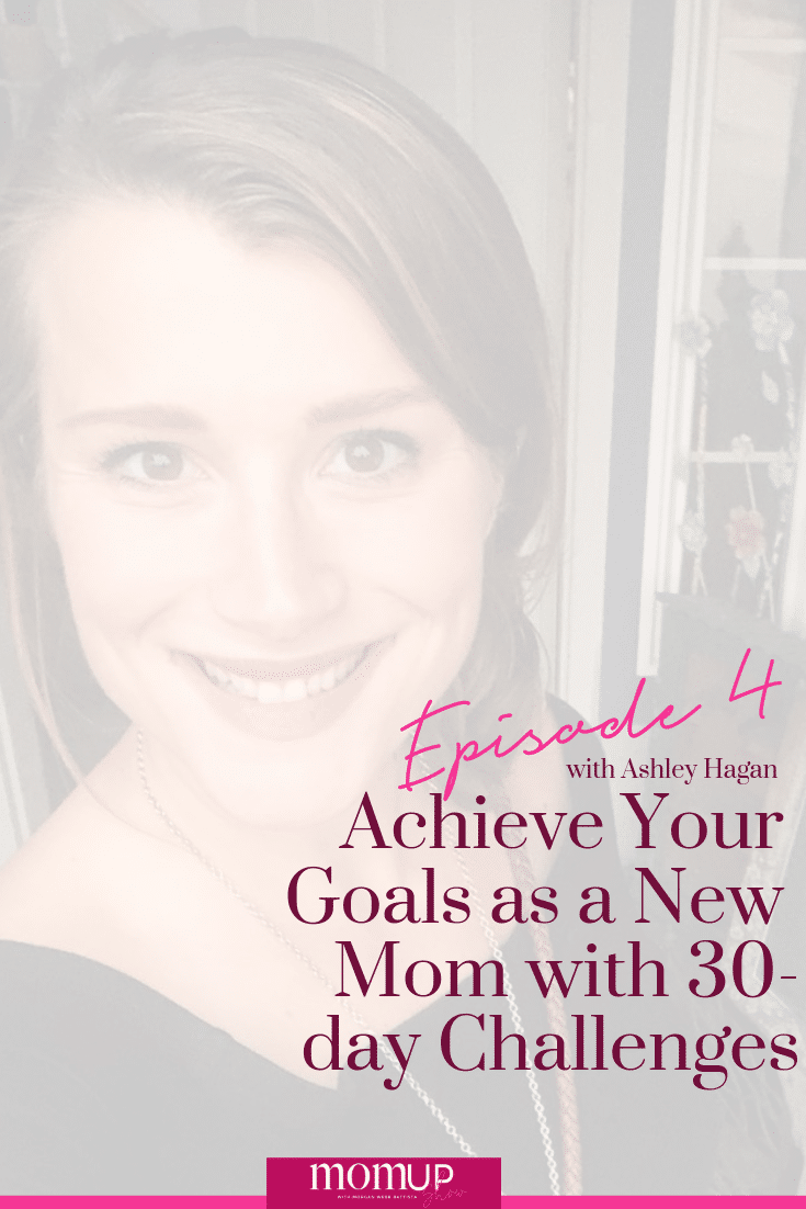 How to achieve your goals as a new mom. Learn how to use 30-day challenges to be more productive even as a new mom. Practice personal development for new moms with these tips.