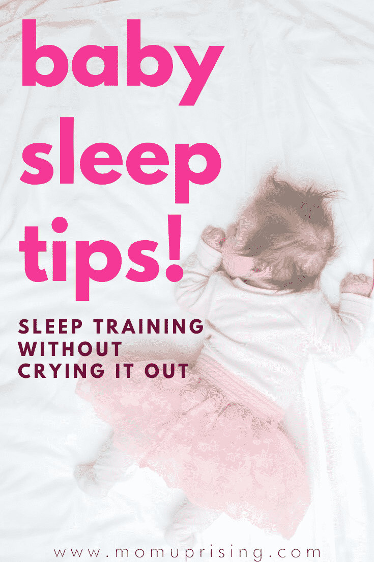 Essential baby sleep tips to sleep train without crying it out. Want to learn the best ways to help your baby sleep with gentle sleep training methods? These tips will help you create the best environment you can to help your baby fall asleep and eventually learn to sleep through the night. None of these tips involve crying, they are only sleep training tips without crying it out. #momlife #motherhood #parenting #babysleep #nocrysleepsolution
