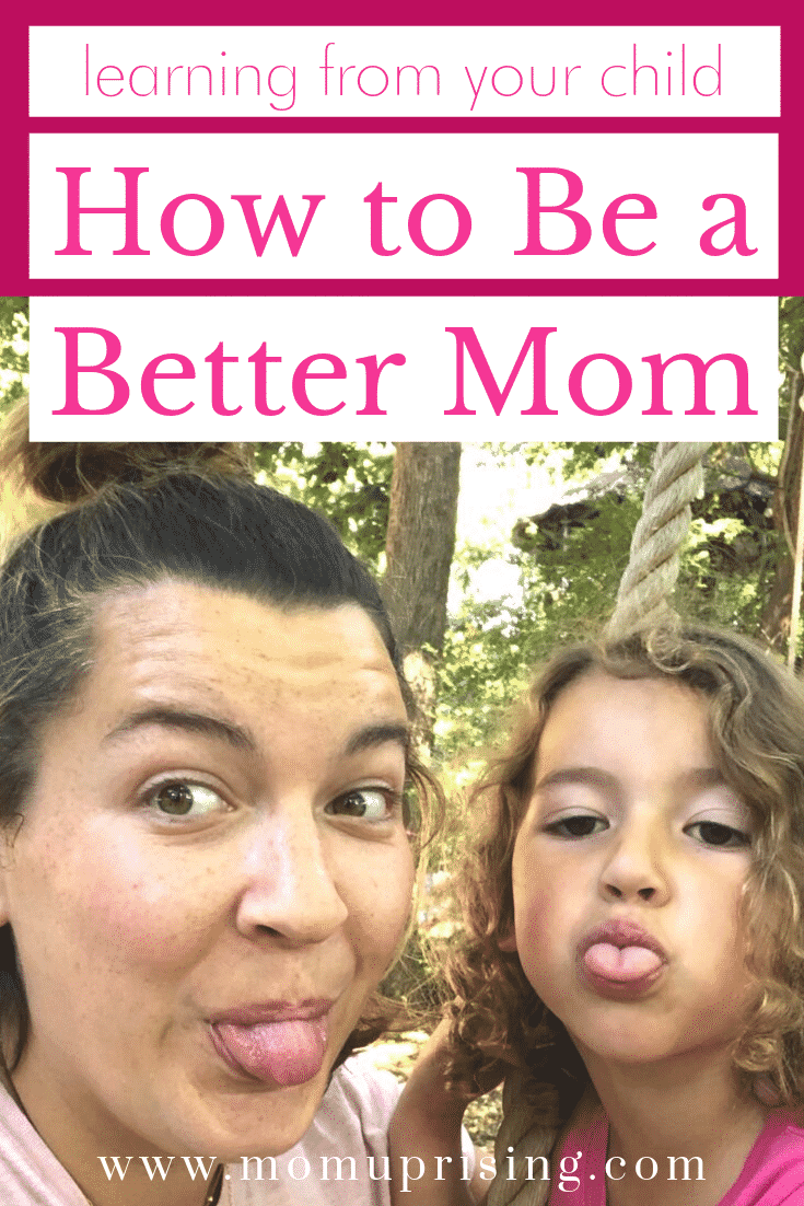 We all want to be the best mom we can, right? We pin all the articles with the latest tips and tricks on the best parenting hacks, parenting styles, and ways we can ensure our kids are meeting every milestone so they can succeed. But if we take a minute to be present and focus on what is right in front of us, we have the chance to learn from our kids how to be a better mom. Plus, learn from kids on how to be a happier mom in the process. #momlife #parenting #personaldevelopment