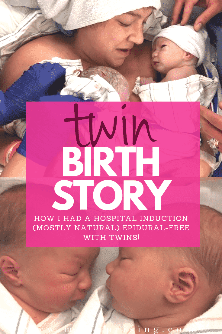 My twin birth story is super positive! I gave birth to my twins vaginally without an epidural in a hospital with induction, but very few interventions. My birth plan went smoothly, and I had the best twin birth I could imagine. If you are are looking for a twin birth story for inspiration, read on. #twinbirth #twinpregnancy #twinmom #birth #pregnancy #naturalbirth