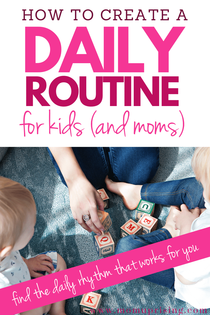Need a daily routine or daily rhythm for kids that works and creates less stress in your life? Here\'s a hint... it isn\'t a one-size-fits-all thing. You\'re going to have to create a daily routine that works for you and your family. Whether you\'re a toddler mom getting your daily routine with a toddler down, or your kids are in school, you need a routine. Here are the three keys to creating a daily routine that works for you. #momlife #routines #dailyroutines #dailyroutinewithtoddlers