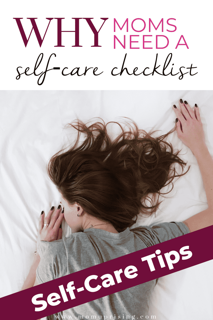 Self-care for moms is essential to prevent burnout, but it never seems to happen. That\'s why you need a self-care checklist. This is one of the best self-care tips ever because it is practical and actionable. AND it works! Click to learn how to start your own self-care checklist. #selfcare #selfcareformoms #selfcaretips #selfcareideas #momlife #motherhood