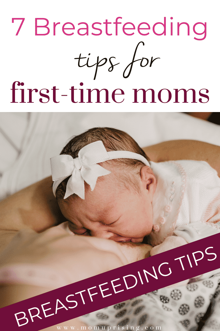 Planning to breastfeed, but feeling a little nervous? These first time breastfeeding tips will help you manage the first hours and days of breastfeeding as a new mom. Click to learn by best 7 tips for first time moms who want to breastfeeding. #breastfeedingtips #breastfeedingtipsforfirsttimemoms #breastfeedingtipsfornewborns #breasfeedingtipsfornewmoms