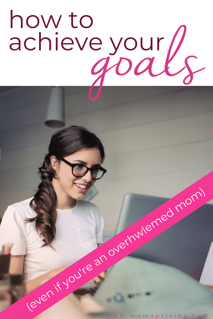 Need some tips on how to achieve your goals? Tons of people set and never reach their goals or resolutions... meaning they never reach their dreams. But with the right tools and knowledge, you can totally crush your goals! #goalsetting #reachyourgoals #dreams #inspiration #goaltips #howtoachievegoals #momgoals #stayathomemomgoals #workathomemomgoals #mompreneurgoals #momentrepreneur #mompreneur