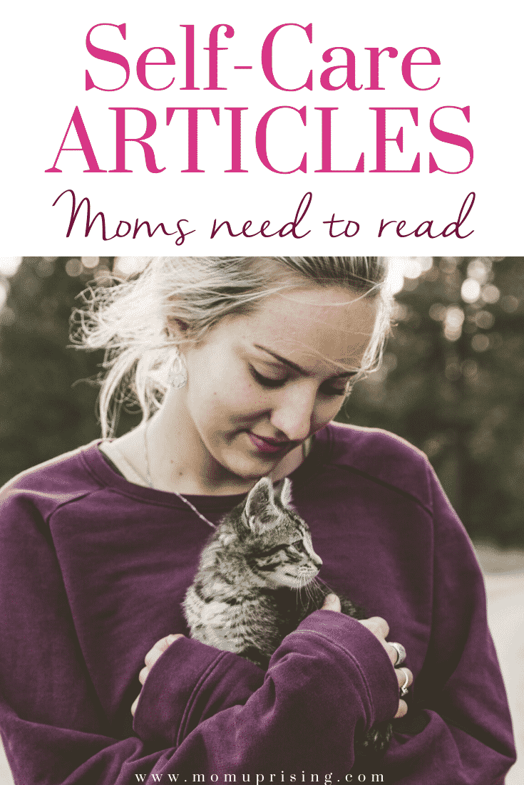 8 Self-Care Articles Moms Need to Read