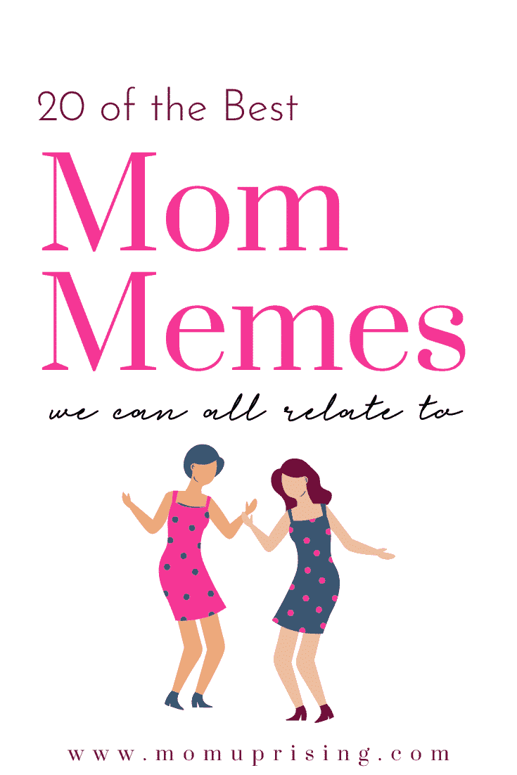 3 1 20 Mom Memes We Can Totally Relate To